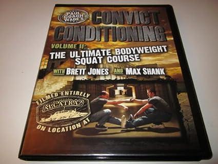 Convict Conditioning 2 Convict Conditioning Volume