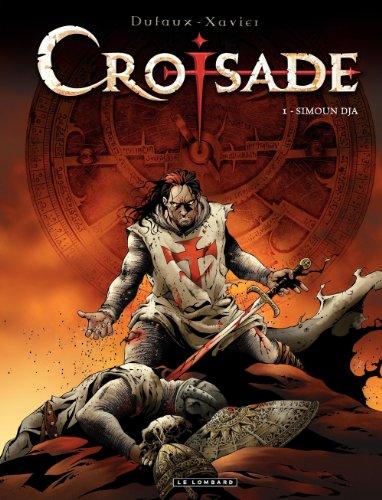 Couverture du livre Croisade - tome 1 - Simoun Dja