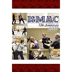 ISMAC 2009: 10th Anniversary DVD