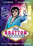 Elvis Gratton: Le Film (Version française)