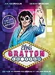 Elvis Gratton : Le Film (Version fran...