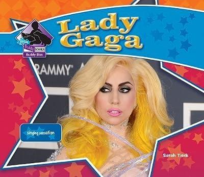 Lady Gaga (Big Buddy Books: Buddy Bios) by Sarah Tieck (2011-08-01)