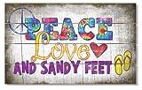 Peace Love and Sandy Feet Vintage Wood Slat Sign 11.5