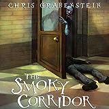The Smoky Corridor: Haunted Places