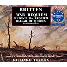 Britten: War Requiem - Sinfonia da Requiem - Ballad of Heroes