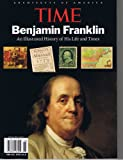 img - for Time Benjamin Franklin an Illustrated History of His Life and Times book / textbook / text book