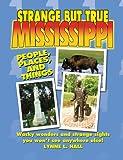 Strange But True Mississippi