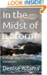 In the Midst of a Storm: A Pride and...
