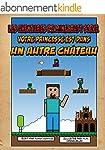 Les aventures de Minecraft Steve: Vot...