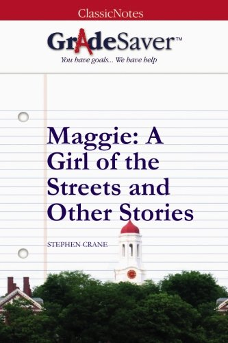 maggie a girl of the streets and other stories stephen crane and  maggie a girl of the streets and other stories