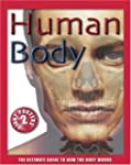 Human Body: The Ultimate Guide to How...