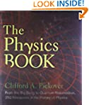 Physics Book, The: From the Big Bang...