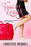 The Tourist of Zenda (A Royal Romantic Comedy)