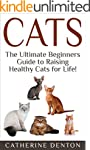 Cats: The Ultimate Beginners Guide to...