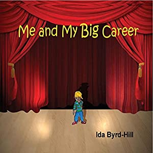 Me and My Big Career Audiobook