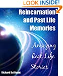 Reincarnation and Past Life Memories:...