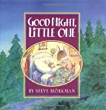 Good Night, Little One (1578562759) by Bjorkman, Steve