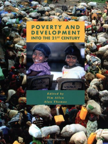 Poverty and Development: Into the 21st Century (U208...