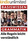 Grammatik: Alle Regeln leicht verst�n...