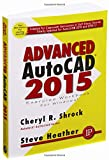 img - for Advanced AutoCAD 2015 Exercise Workbook book / textbook / text book