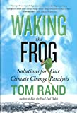Waking the Frog
