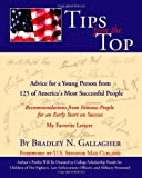 img - for Tips from the Top: Advice for a Young Person from 125 of America's Most Successful People book / textbook / text book