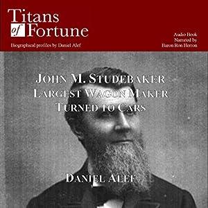 John M. Studebaker Audiobook
