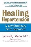 img - for Healing Hypertension: A Revolutionary New Approach book / textbook / text book