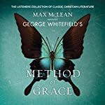 George Whitfield's Method of Grace | Max McLean