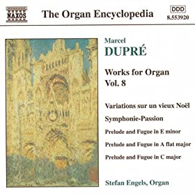 Dupre: Works For Organ, Vol. 8
