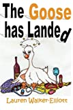 img - for The Goose has Landed book / textbook / text book