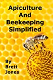 img - for Apiculture and Beekeeping Simplified book / textbook / text book
