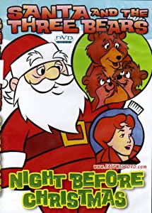 Santa And The Three Bears Night Before Christmas by East West Entertainment