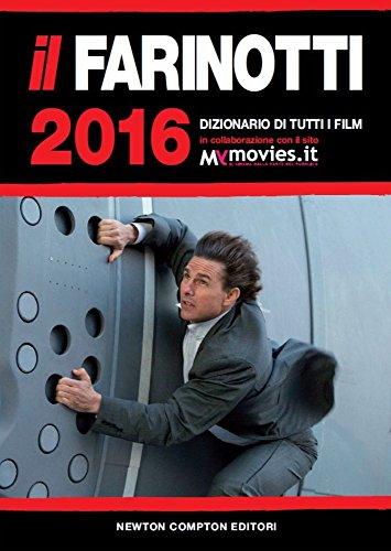 Il Farinotti 2016 Dizionario di tutti i film PDF