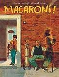 vignette de 'Macaroni ! (Vincent Zabus)'