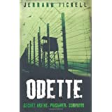Odette (True Stories from World War II)by Jerrard Tickell