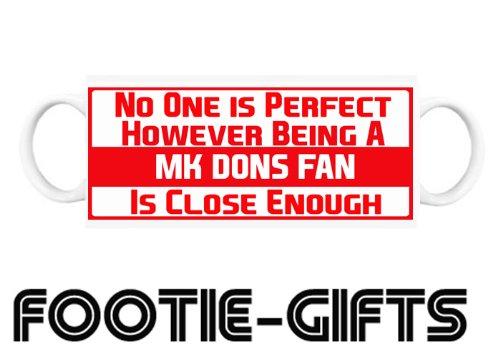 Mk Dons F.C - No One Is Perfect Mug