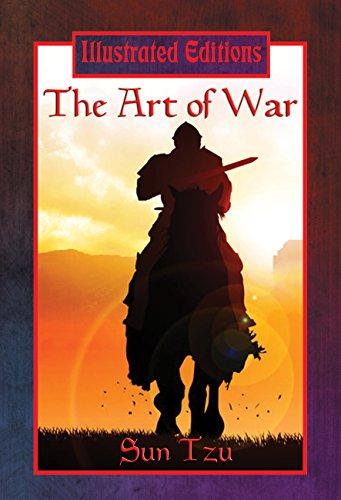 Sun Tzu - The Art of War (Illustrated Edition)
