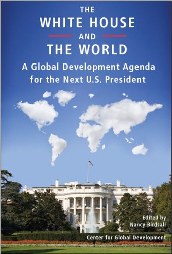 The White House and the World