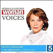 Der weiße Knochen (WOMAN Voices Edition 5) | Barbara Gowdy