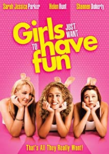 Girls Just Want to Have Fun [Blu-ray]