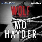 Wolf: A Jack Caffery Thriller, Book 7 | [Mo Hayder]