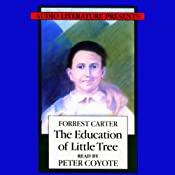 The Education of Little Tree | [Forrest Carter]