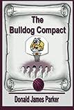 The Bulldog Compact (The Masterson Family Series) (Volume 1)