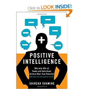 Positive Intelligence -  Shirzad Chamine
