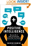 Positive Intelligence: Why Only 20% o...