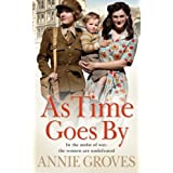 As Time Goes Byby Annie Groves