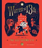 img - for Warren the 13th and The All-Seeing Eye: A Novel book / textbook / text book