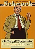 Schnock, N° 1 : Le travail ? non merci : Jean-Pierre Marielle