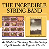 Be Glad For The Song Has No Ending / Liquid Acrobat As Regards The Air By Incredible String Band (2010-10-25)